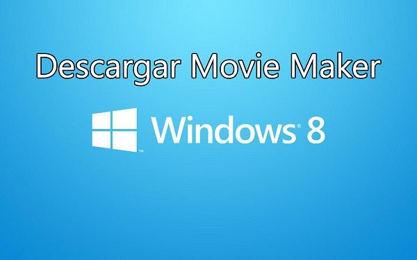 descargar-movie-maker-windows-8-8-1-video-edicion-programas-software